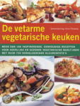 De vetarme vegetarische keuken